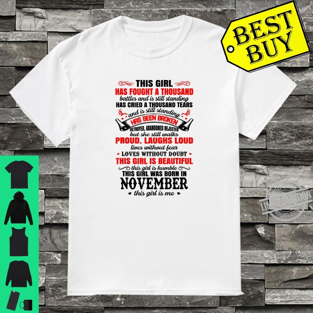 This Girl Has Fought A Thousand Battles, Born In November Shirt